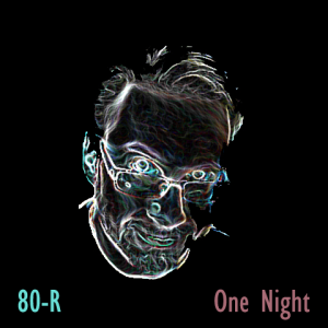 80-R One Night