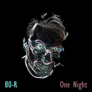 80-R One Night